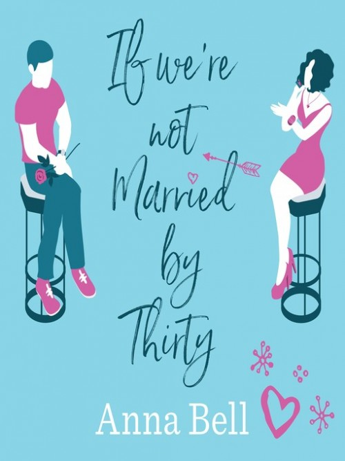 If We're Not Married By Thirty Cover