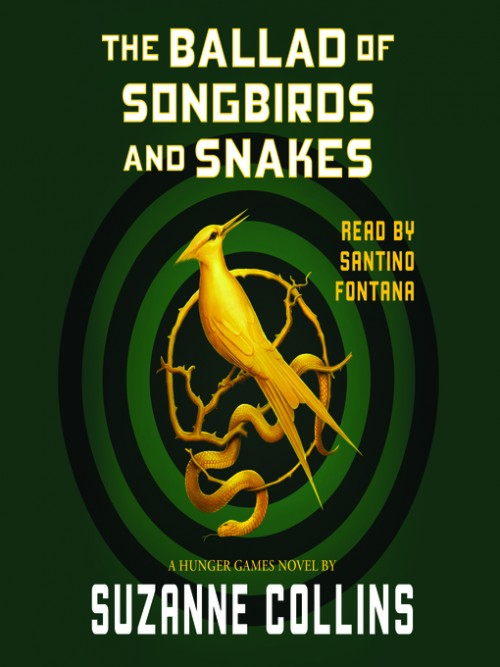 The Hunger Games Series Book 0: The Ballad of Songbirds and Snakes Cover