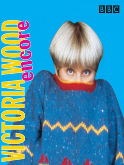 Victoria Wood Encore Cover