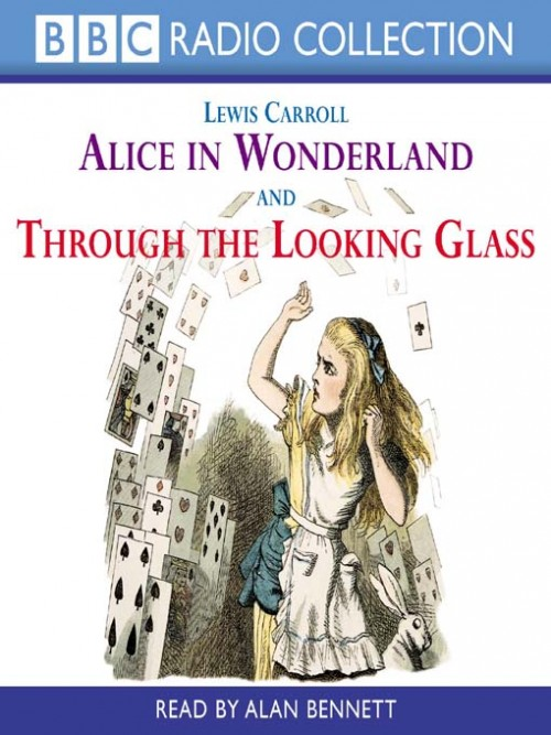 Alice In Wonderland & Through the Looking Glass Cover