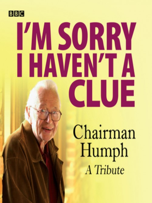 I'm Sorry I Haven't A Clue: Chairman Humph, A Tribute Cover