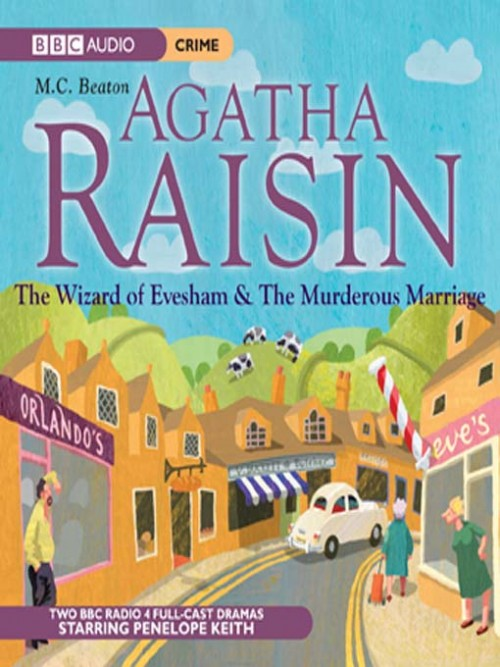 Agatha Raisin: The Wizard of Evesham & the Murderous Marriage Cover