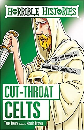 Horrible Histories: The Cut-throat Celts Cover