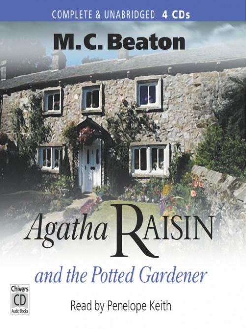 Agatha Raisin and the Potted Gardener; Agatha Raisin Series, Book 3 Cover