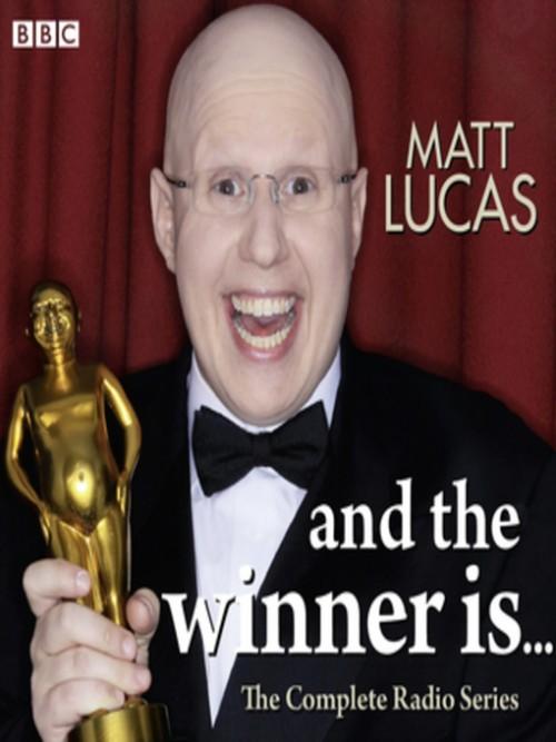 Matt Lucas and the Winner Is Cover