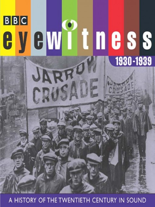 Eyewitness: A History of the Twentieth Century In Sound 1930-1939 Cover