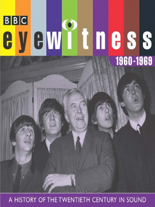 Eyewitness: A History of the Twentieth Century In Sound 1960-1969 Cover