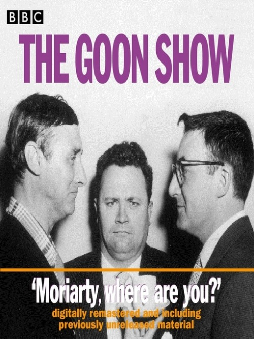 The Goon Show - Moriarty Where Are You? Moriarty Where Are You? Cover