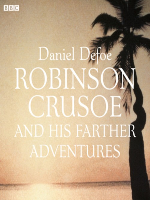 Robinson Crusoe and His Further Adventures Cover
