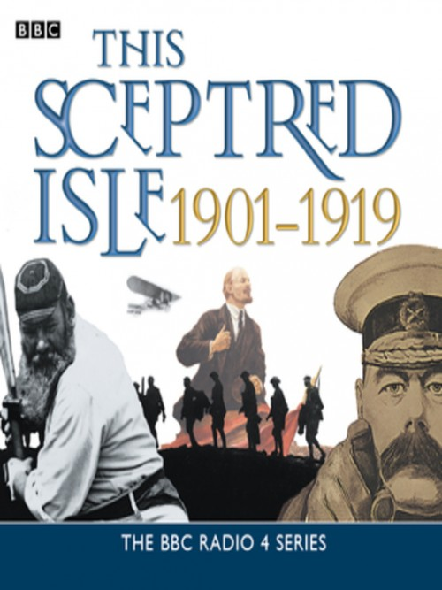This Sceptred Isle: The Twentieth Century 1901-1919 Cover