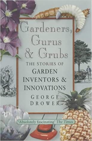 Gardeners, Gurus and Grubs Cover