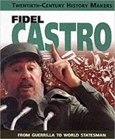 Twentieth Century History Makers: Fidel Castro Cover