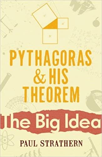 The Big Idea: Pythagoras and His Theorem Cover