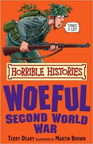 Horrible Histories: The Rotten Romans & the Woeful Second World War Cover