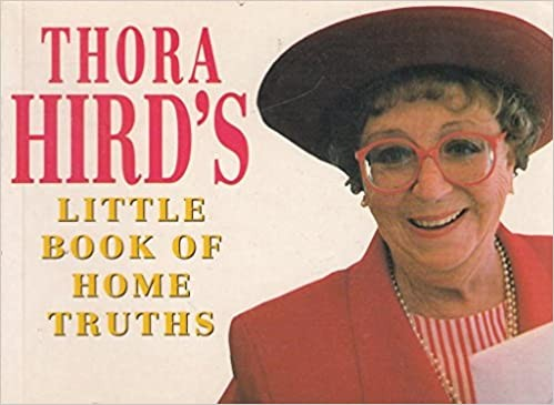 Thora Hird's Little Book of Home Truths Cover