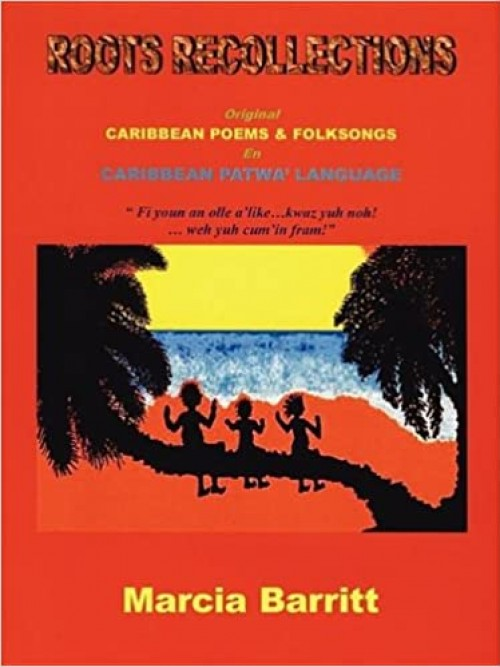 Roots Recollections: Caribbean Poems and Folk Songs Cover