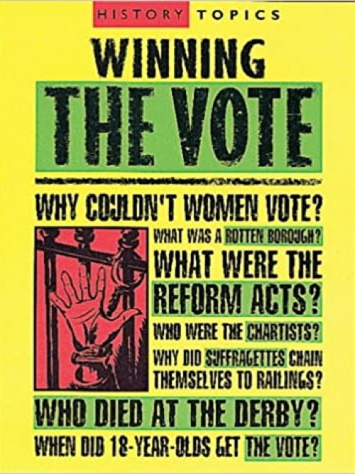 History Topics: Winning the Vote Cover