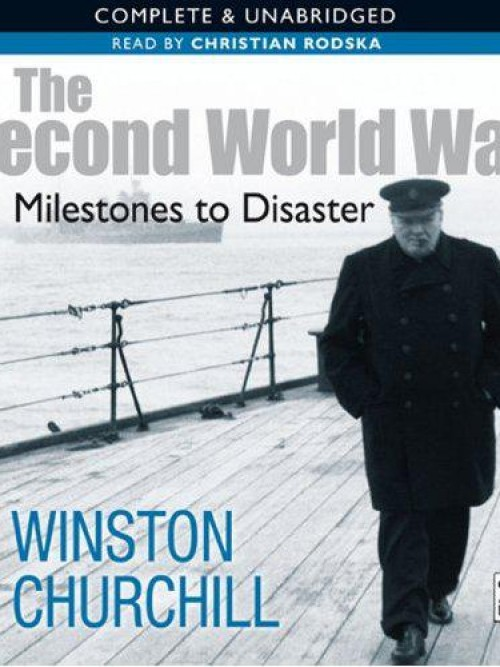 The Second World War: Milestones To Disaster (1919-10th  May 1940) Cover