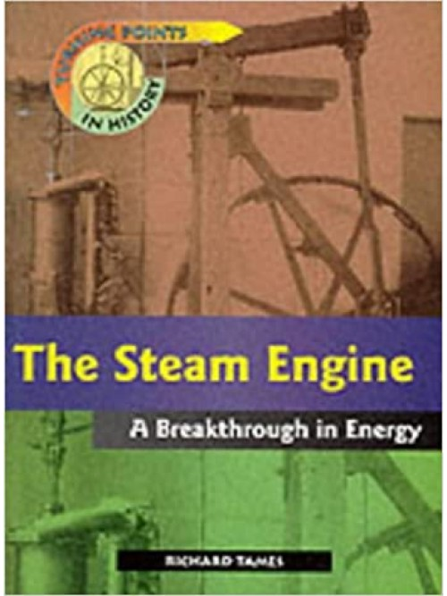 Turning Points In History: The Steam Engine Cover