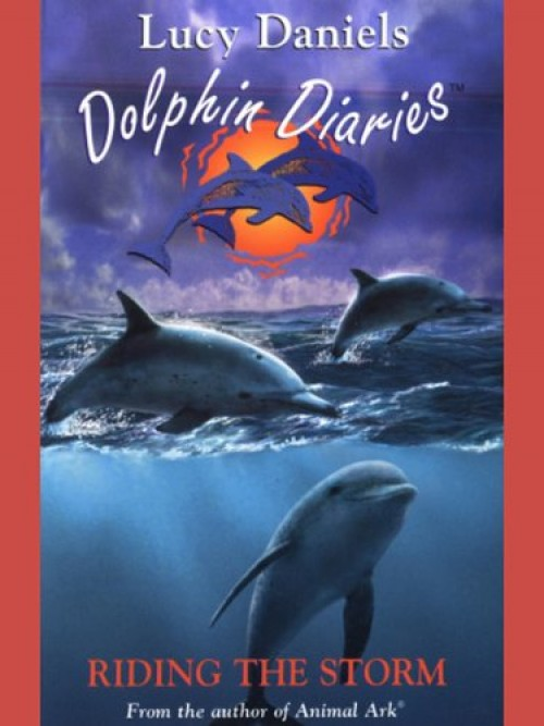Dolphin Diaries Series Book 3: Riding the Storm Cover
