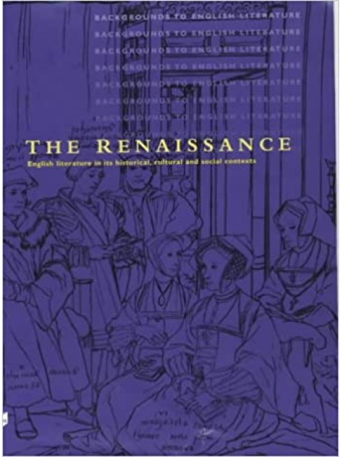 Backgrounds To English Literature: The Renaissance Cover