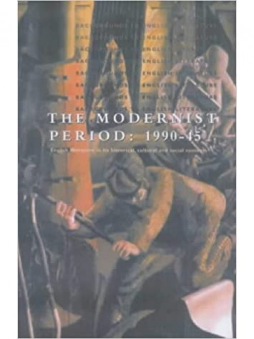 Backgrounds To English Literature: The Modernist Period 1900-1945 Cover