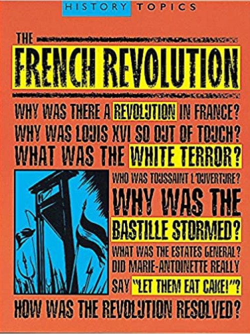 History Topics: The French Revolution Cover