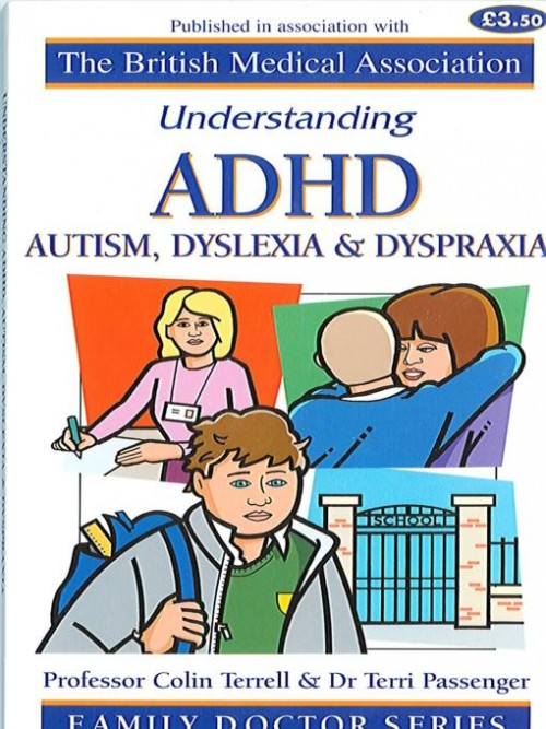 Understanding Adhd, Autism, Dyslexia and Dyspraxia Cover