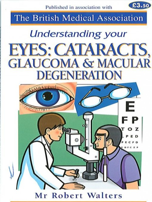 Understanding Your Eyes: Cataracts, Glaucoma & Macular Degeneration Cover