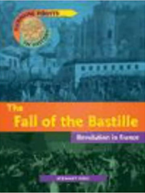 Turning Points In History: The Fall of the Bastille Cover