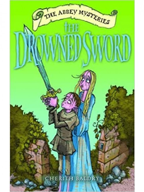The Abbey Mysteries: The Drowned Sword Cover