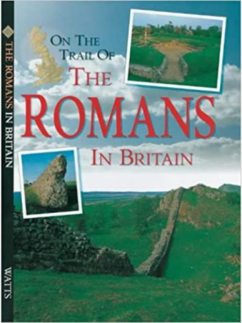 On the Trail Of: The Romans In Britain Cover