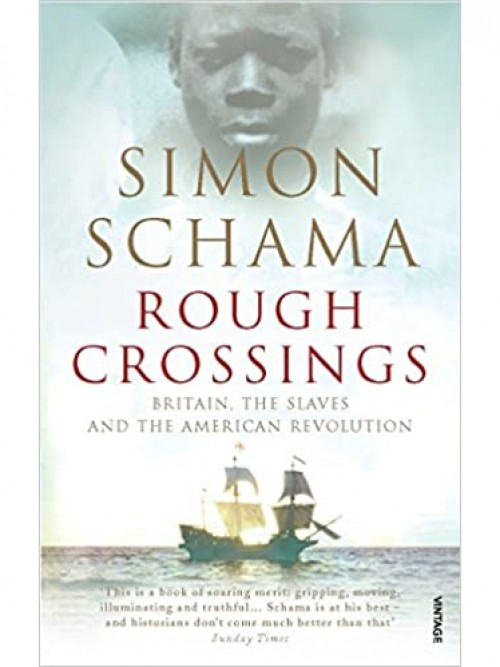 Rough Crossings: Britain, the Slaves & the American Revolution Cover