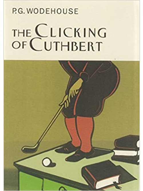 The Clicking of Cuthbert and Other Golf Stories Cover