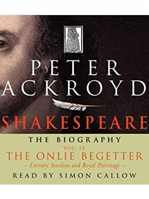 Shakespeare the Biography: Volume 1 Cover