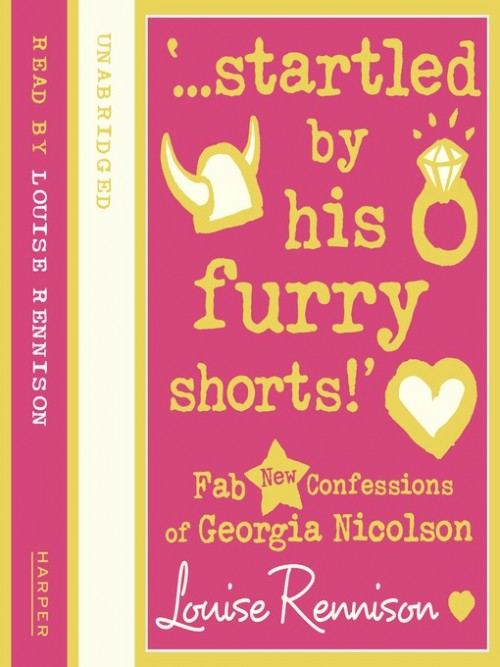 Confessions of Georgia Nicholson Series Book 7: Startled By His Furry Shorts! Cover