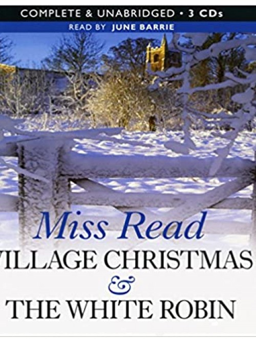 Village Christmas & the White Robin Cover