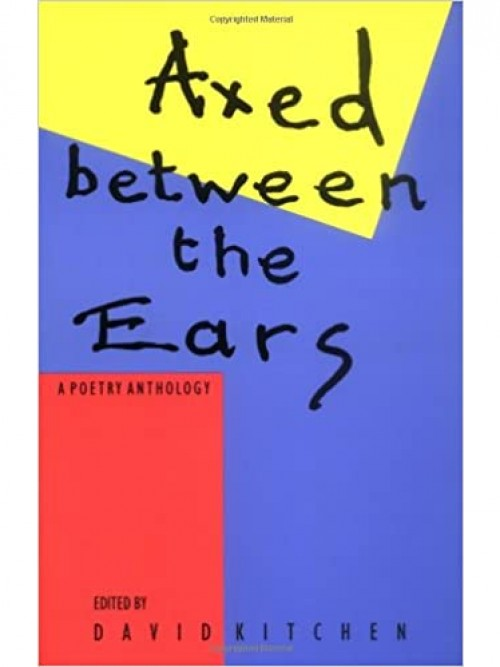 Axed Between the Ears: A Poetry Anthology Cover