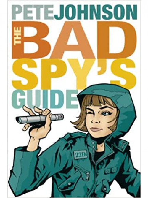 The Bad Spy's Guide Cover