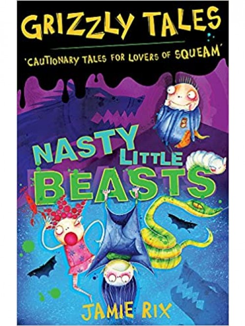 Grizzly Tales: Nasty Little Beasts Cover