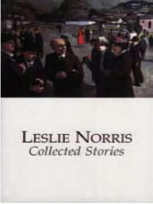 Leslie Norris: Collected Stories Cover