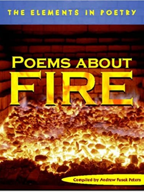 The Elements In Poetry: Poems About Fire Cover