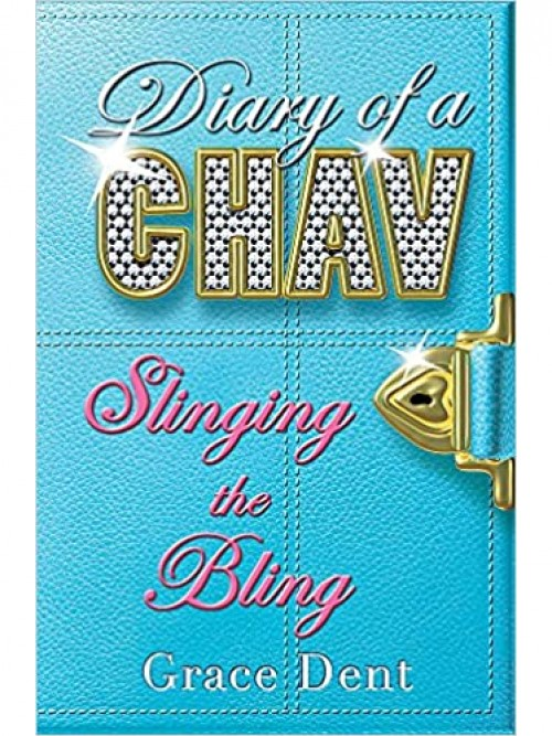 Diary of a Chav Series Book 2: Slinging the Bling Cover