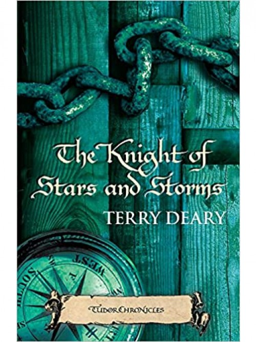 Tudor Chronicles Book 4: The Knight of Stars and Storms Cover
