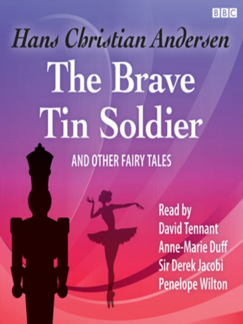 The Brave Tin Soldier and Other Fairy Tales Cover