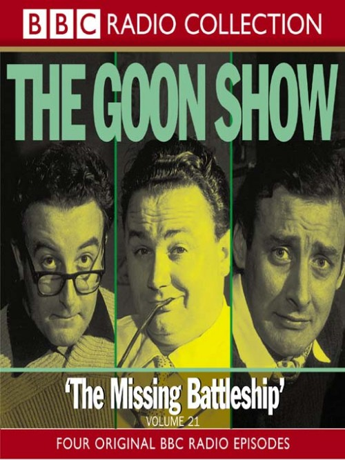 The Goon Show: The Missing Battleship Cover