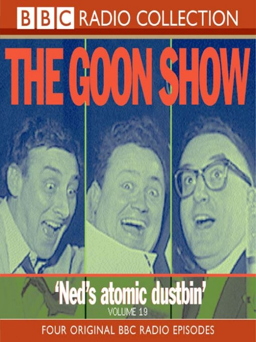 The Goon Show: Ned's Atomic Dustbin Cover