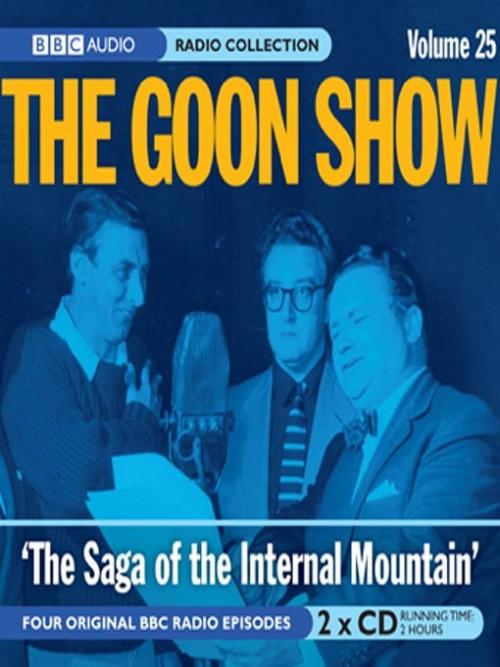 The Goon Show: The Saga of the Internal Mountain Cover