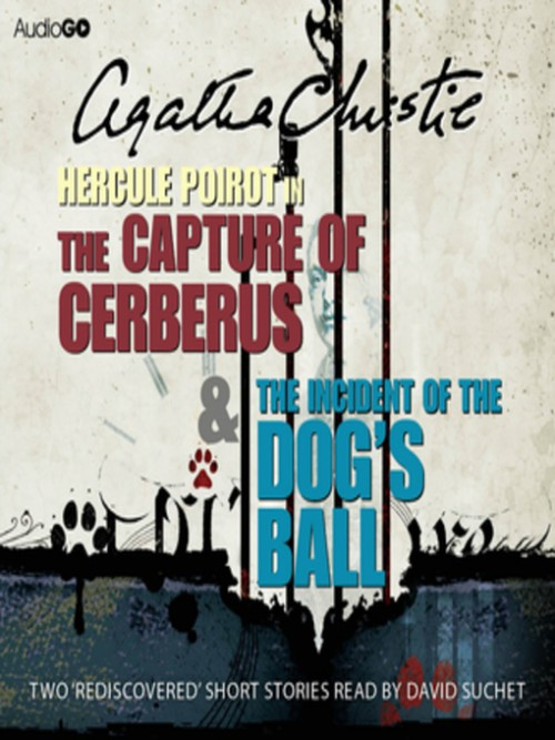 The Capture of Cerberus & the Incident of the Dog's Ball Cover