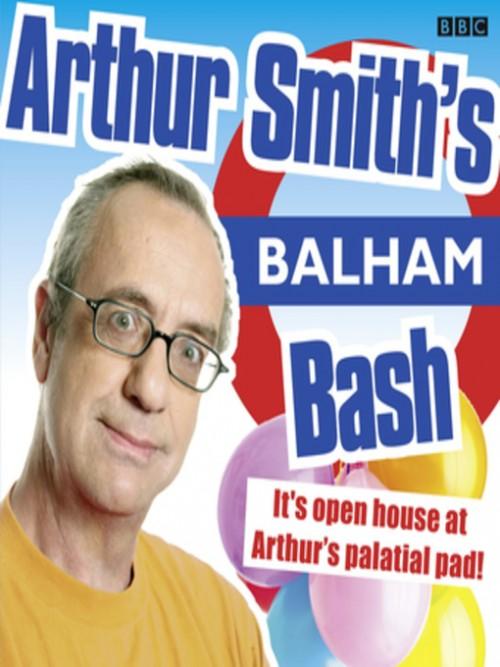Arthur Smith's Balham Bash, Series 2 Cover